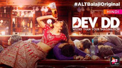 Dev DD Alt Balaji Review