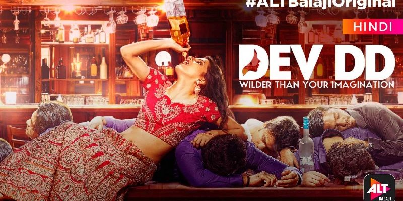 Dev DD Alt Balaji Review