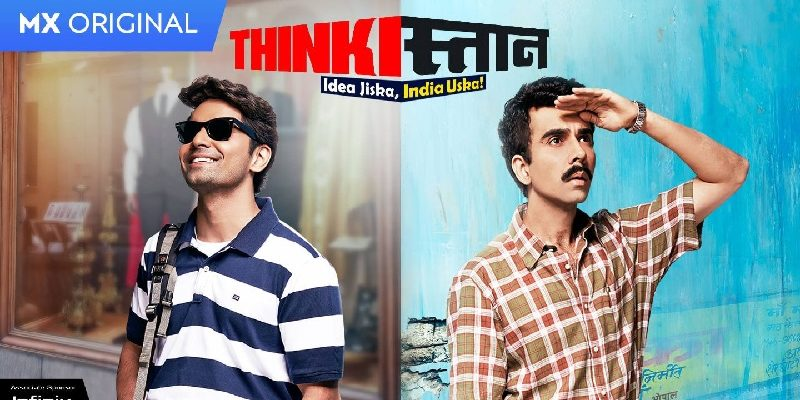 thinkistan mx player web series review