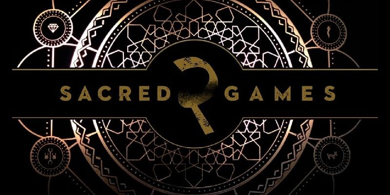Sacred games 2 netflix india review