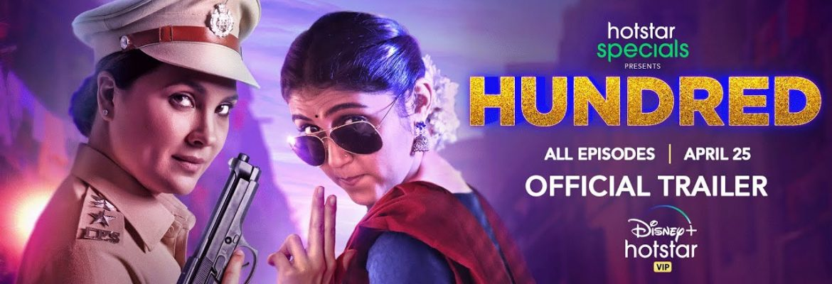 hundred web series hotstar review