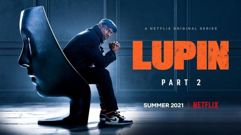 Lupin is back with a new season to steal with style.